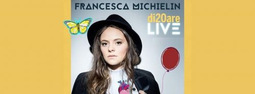 Francesca Michielin #D20areLive