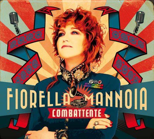 Fiorella Mannoia <BR> Combattente <BR>