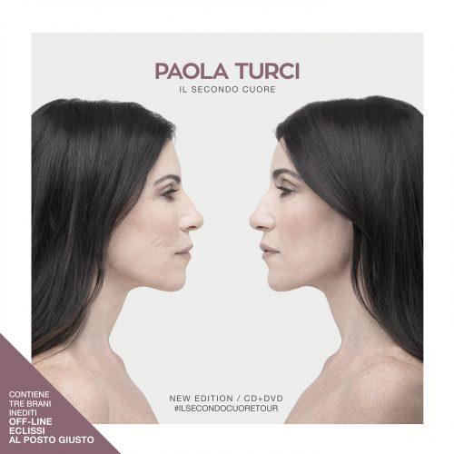 PAOLA TURCI:  <br> Ecco Il secondo cuore new edition