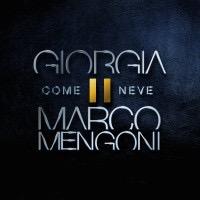 COME NEVE: Giorgia & Mengoni
