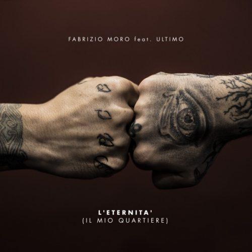 Fabrizio Moro & Ultimo: <br> Roma, un quartiere, L'eternità