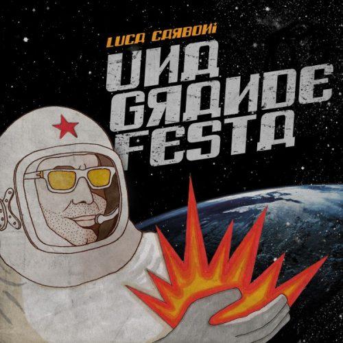 LUCA CARBONI Una grande festa anticipa il nuovo disco Sputnik