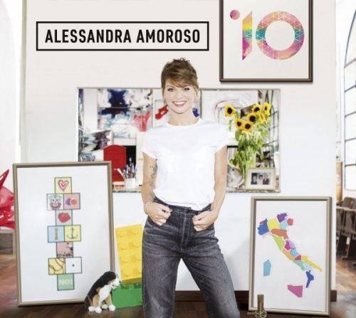 10: il disco che racconta ALESSANDRA AMOROSO oggi