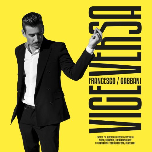 Francesco Gabbani con VICEVERSA cambia marcia: <BR> VIDEO INTERVISTA
