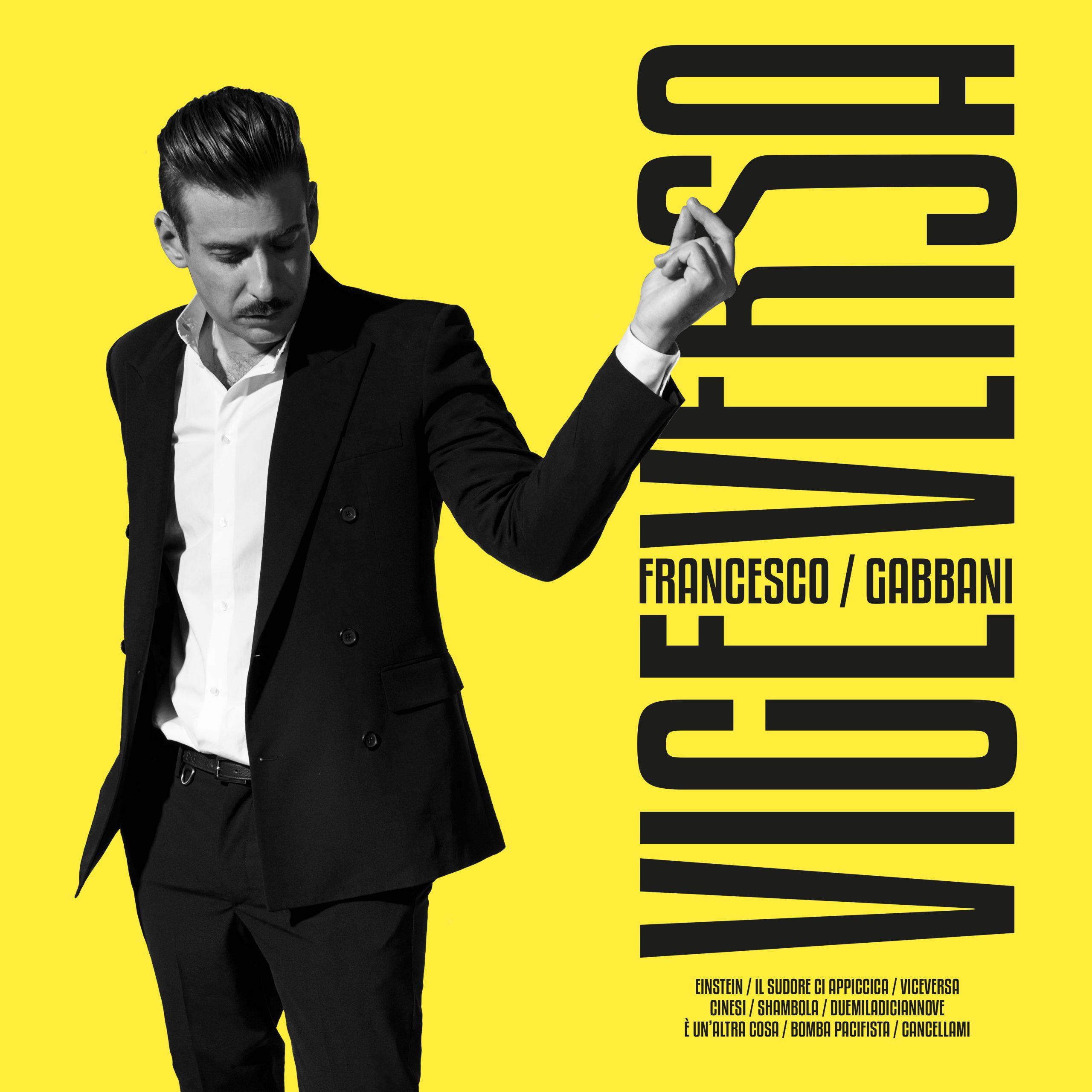 Francesco Gabbani con VICEVERSA cambia marcia: <BR> VIDEO INTERVISTA