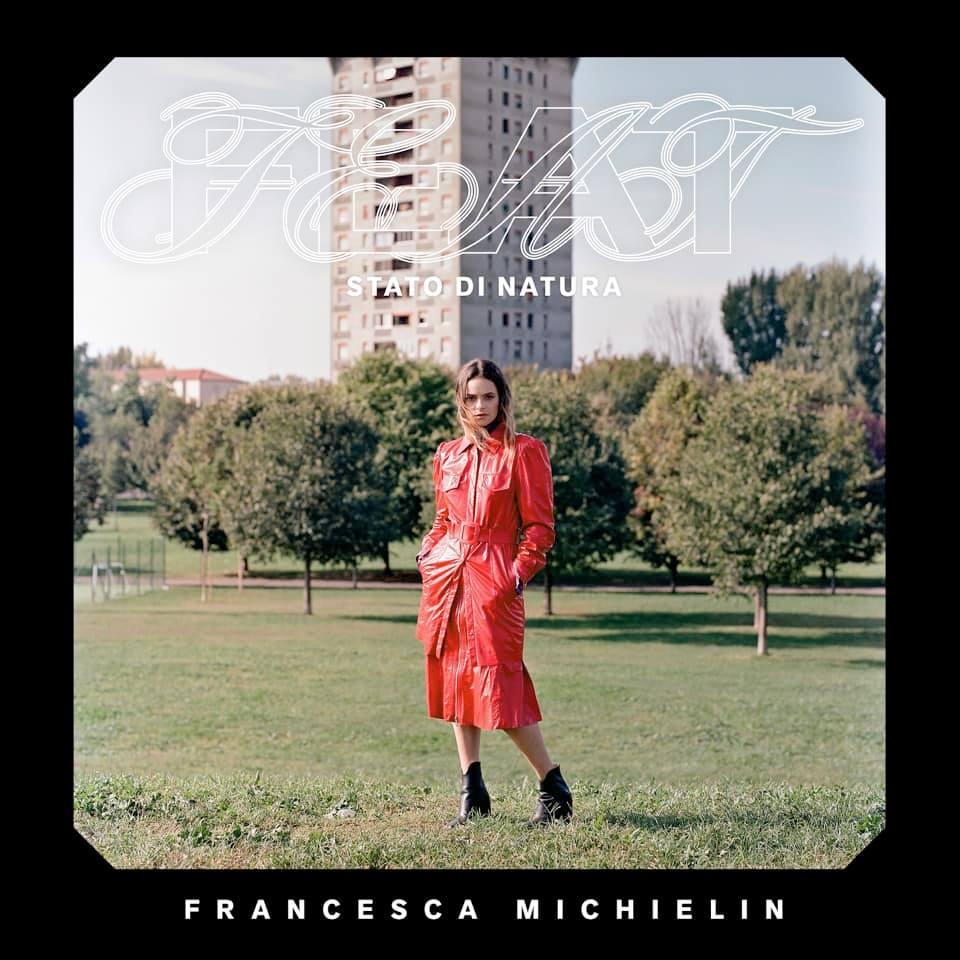 FRANCESCA MICHIELIN pubblica FEAT (STATO DI NATURA) <BR> RECENSIONE E VIDEO INTERVISTA